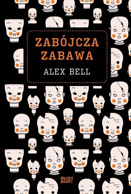 okładka Zabójcza zabawa, Książka | Bell Alex