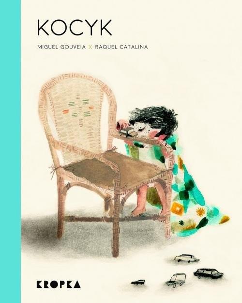 okładka Kocykksiążka |  | Miguel Gouveia, Raquel Catalina