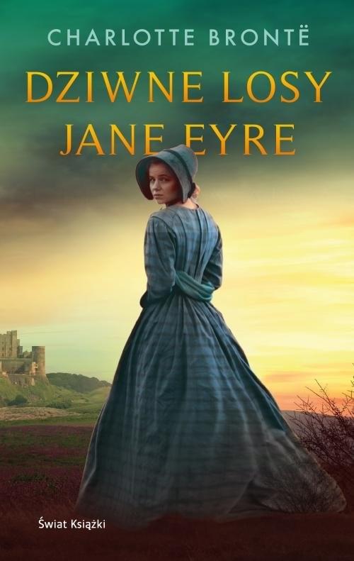 okładka Dziwne losy Jane Eyre, Książka | Charlotte Bronte