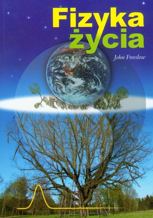 okładka Fizyka życia, Książka | Freeslow John