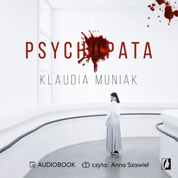 okładka Psychopata, Audiobook   Klaudia Muniak