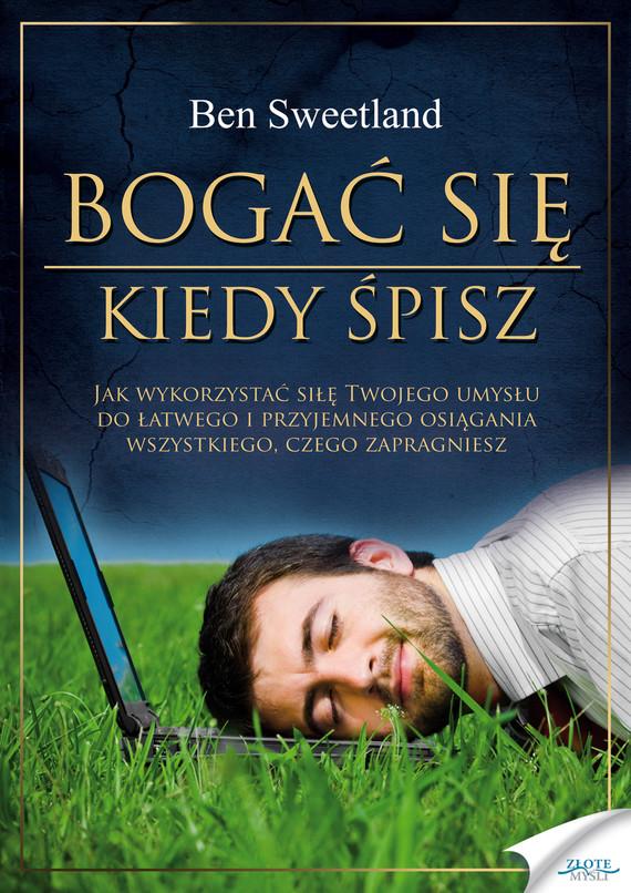 okładka Bogać się, kiedy śpisz, Audiobook   Ben Sweetland