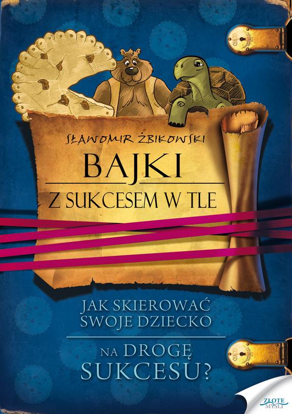 okładka Bajki z sukcesem w tleaudiobook | MP3 | Sławomir Żbikowski