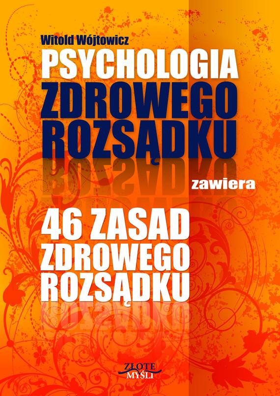 okładka Psychologia i 46 zasad zdrowego rozsądkuaudiobook   MP3   Witold Wójtowicz