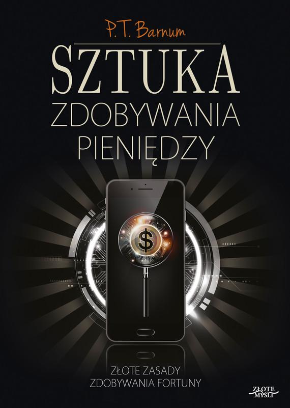 okładka Sztuka zdobywania pieniędzy, Audiobook   P.T. Barnum