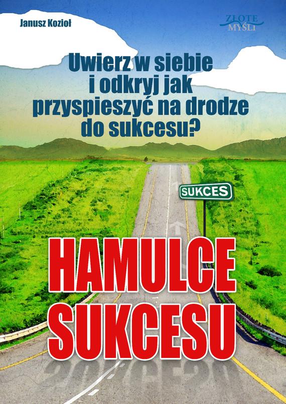 okładka Hamulce sukcesu, Audiobook | Janusz  Kozioł