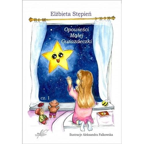okładka Opowieści małej gwiazdeczki, Książka | Stępień Elżbieta