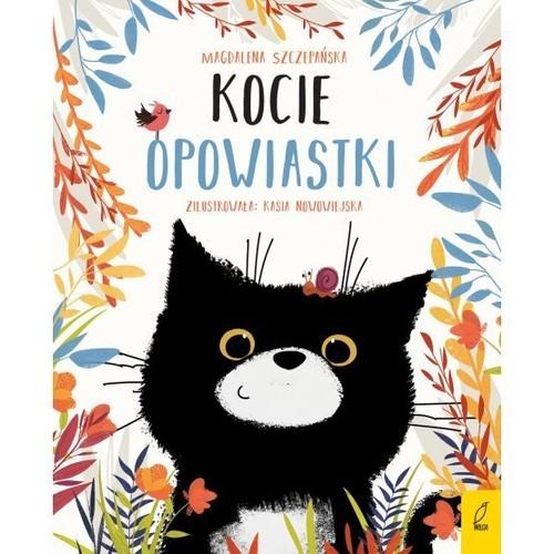 okładka Kocie opowiastkiksiążka      Magdalena Szczepańska