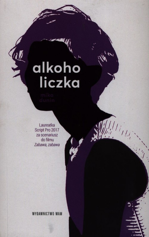 okładka Alkoholiczka, Książka   Mika Dunin