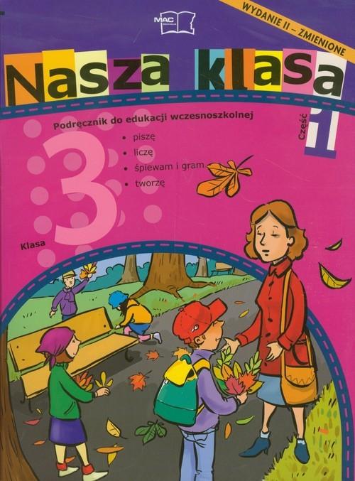 okładka Nasza klasa 3 Semestr 1 Edukacja wczesnoszkolna Pakiet Szkoła podstawowa, Książka |