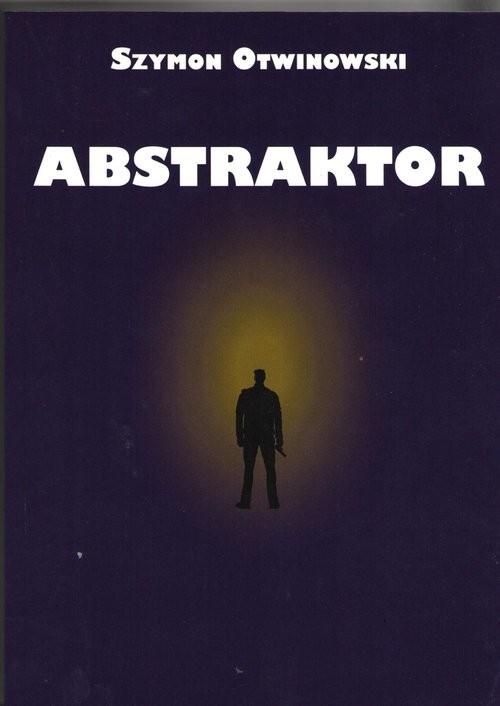 okładka Abstraktorksiążka |  | Otwinowski Szymon