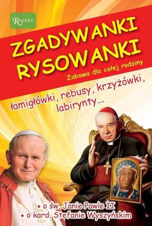 okładka Zgadywanki Rysowanki św. Jan Paweł II i kardynał Stefan Wyszyński, Książka | Zych Jarosław