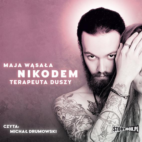 okładka Nikodem. Terapeuta duszyaudiobook | MP3 | Maja Wąsała
