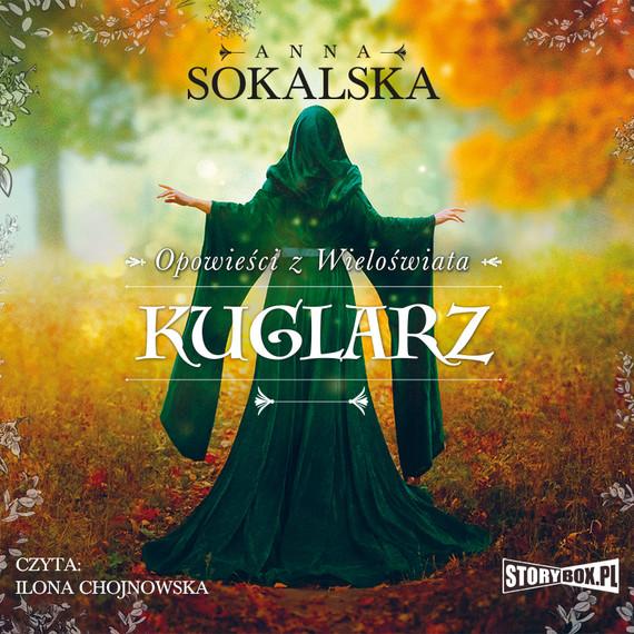 okładka Opowieści z Wieloświata. Tom 3. Kuglarz, Audiobook | Anna Sokalska
