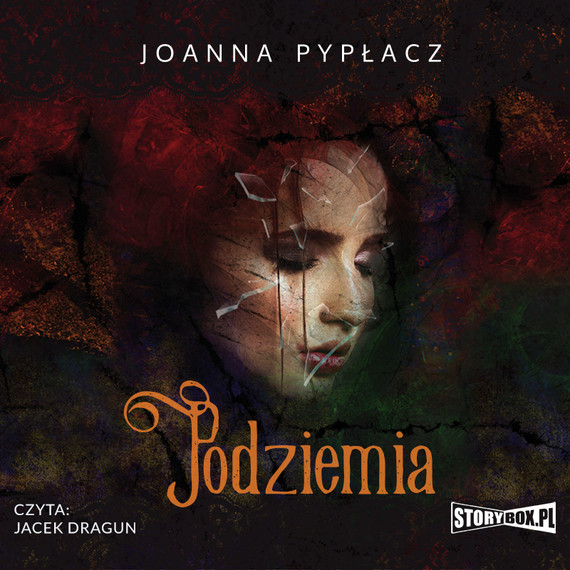 okładka Podziemia, Audiobook | Joanna Pypłacz