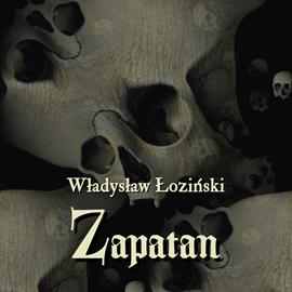 okładka Zapatan, Audiobook | Władysław Łoziński