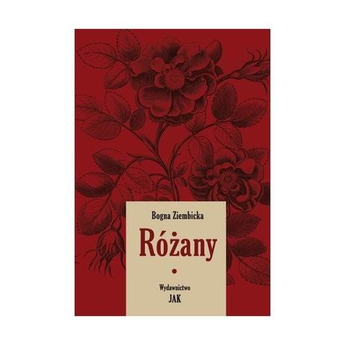 okładka Różany Tom 1, Książka | Bogna Ziembicka