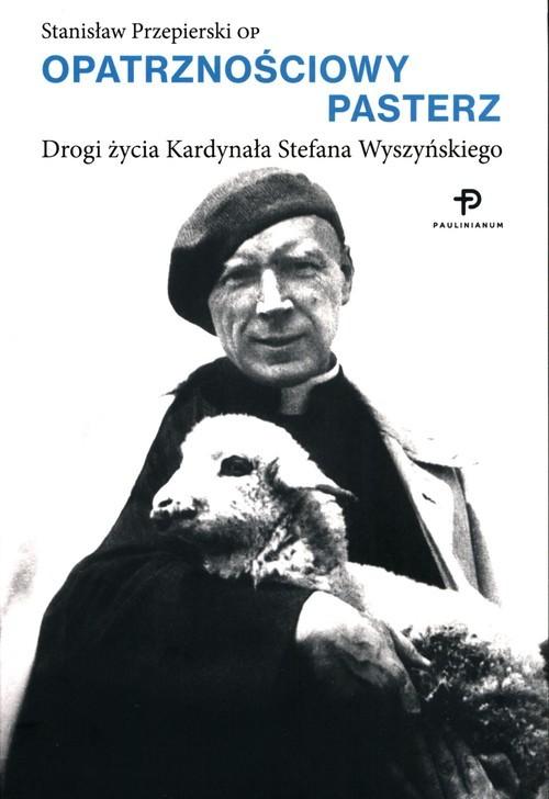 okładka Opatrznościowy pasterz, Książka   Przepierski Stanisław