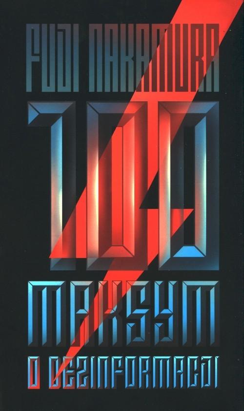 okładka 100 maksym o dezinformacji, Książka | Nakamura Fuji