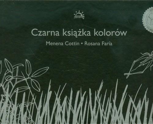 okładka Czarna książka kolorówksiążka |  | Menena Cottin, Rosana Faria