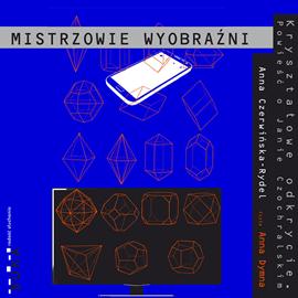 okładka Kryształowe odkrycie. Powieść o Janie Czochralskim, Audiobook | Czerwińska-Rydel Anna