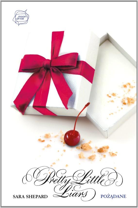 okładka Pożądane. Pretty Little Liars 8ebook | epub, mobi | Sara Shepard