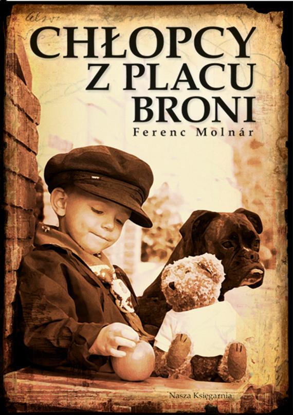 okładka Chłopcy z Placu Broniebook | epub, mobi | Ferenc Molnar