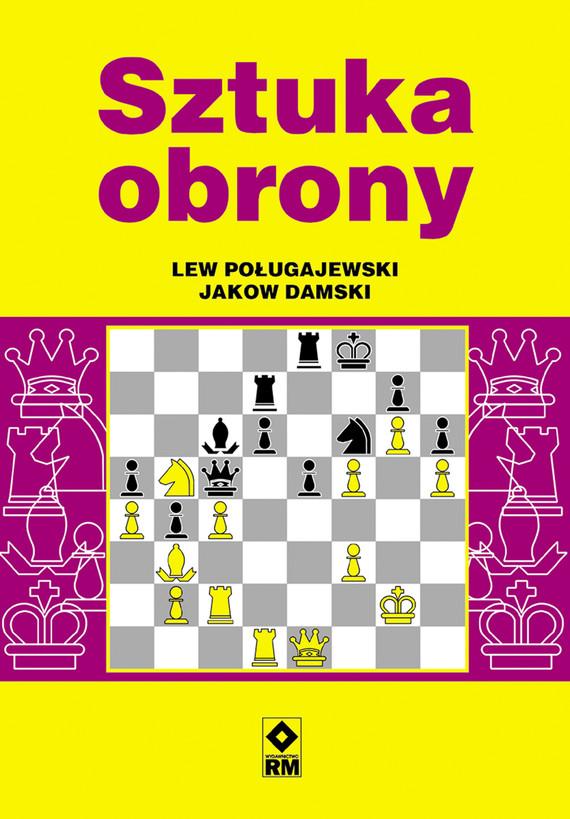 okładka Sztuka obronyebook | pdf | Lew Poługajewski, Jakow Damski