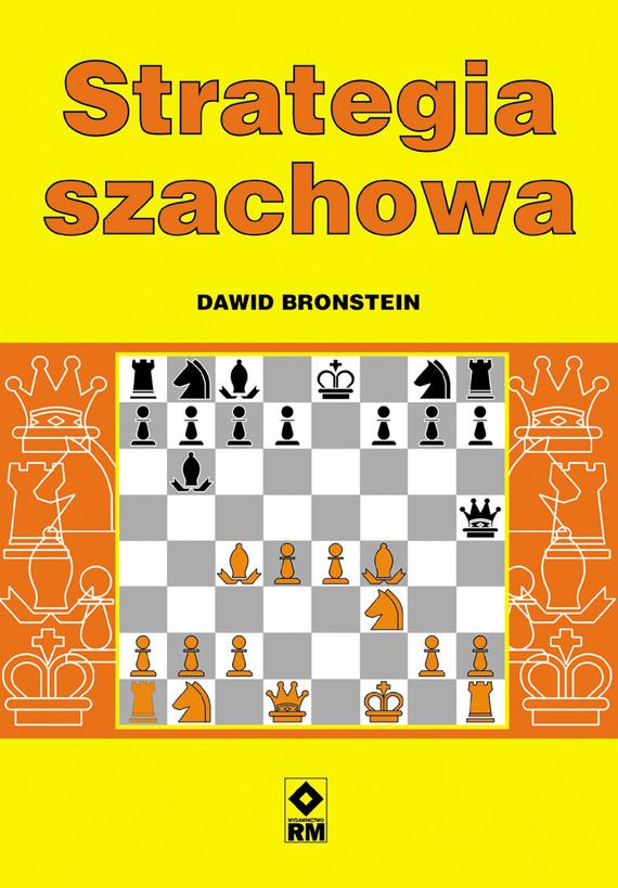 okładka Strategia szachowaebook | pdf | Dawid Bronstein
