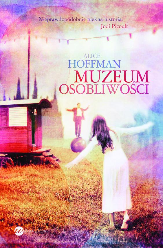 okładka Muzeum osobliwości, Ebook   Alice Hoffman