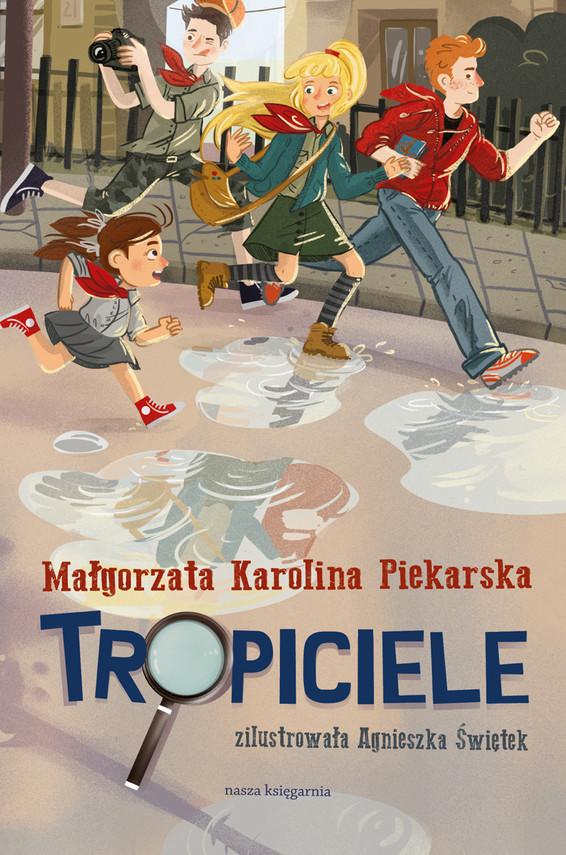 okładka Tropiciele, Ebook   Małgorzata Karolina Piekarska