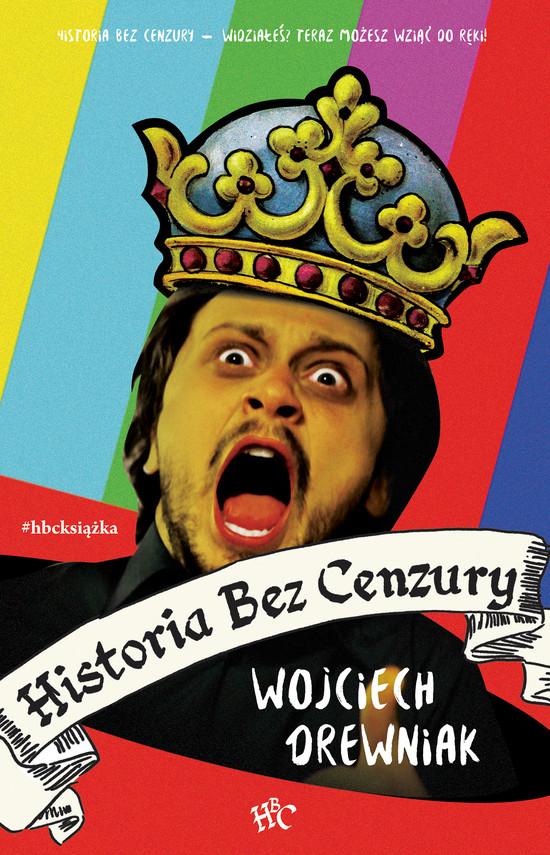 okładka Historia bez cenzury, Ebook | Wojciech Drewniak