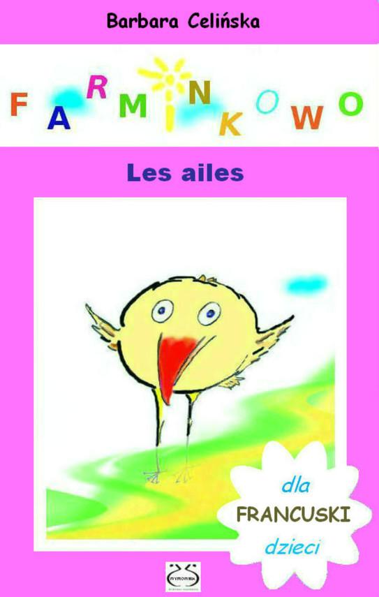 okładka Francuski dla dzieci. Farminkowo - Les ailes, Ebook   Barbara Celińska