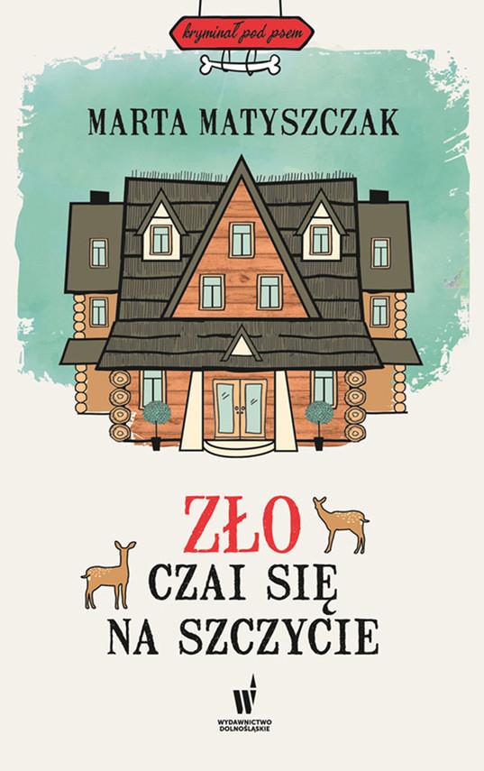 okładka Kryminał pod psem (#4). Zło czai się na szczycie, Ebook | Marta Matyszczak