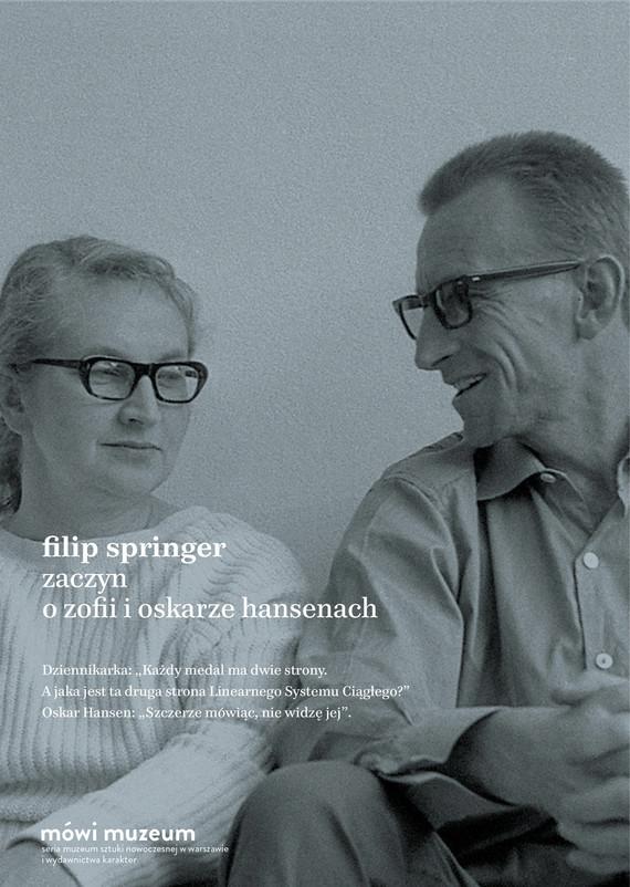 okładka Zaczyn. O Zofii i Oskarze Hansenach, Ebook | Filip Springer