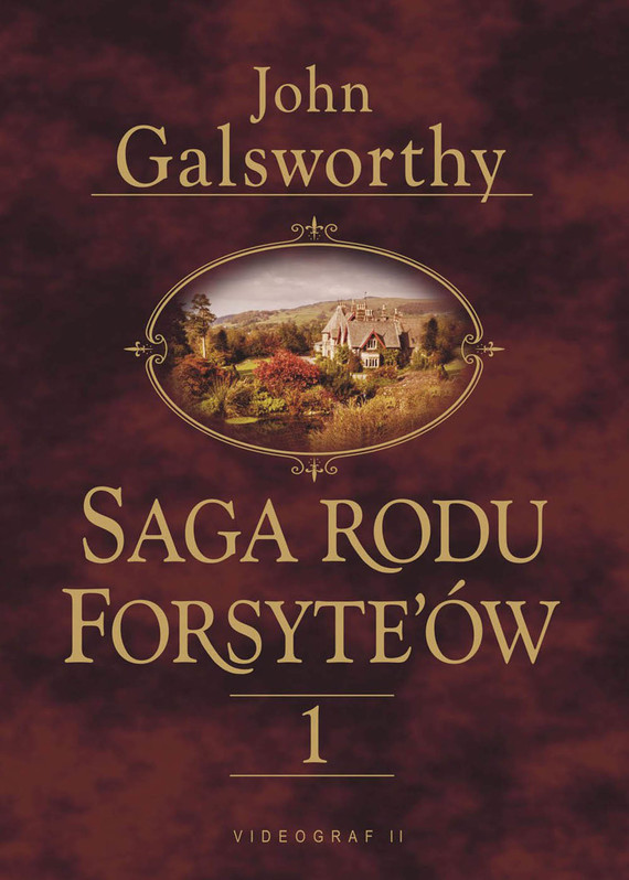 okładka Saga Rodu Forsyte'ów 1. Posiadacz, Ebook   John Galsworthy