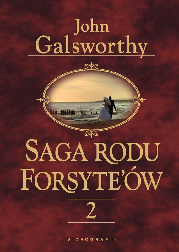 okładka Saga rodu Forsyte'ów 2. Babie lato jednego z Forsyte'ów. W matni, Ebook   John Galsworthy