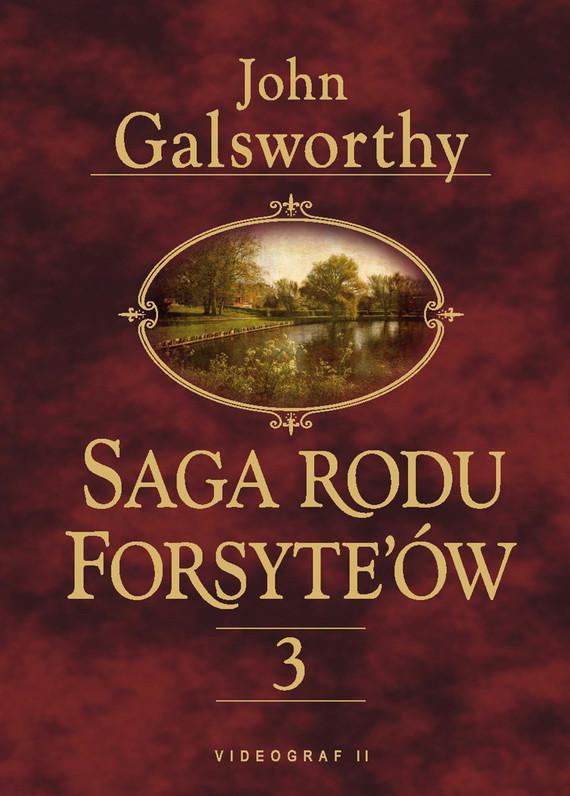 okładka Saga rodu Forsyte'ów 3. Przebudzenie. Do wynajęcia, Ebook   John Galsworthy