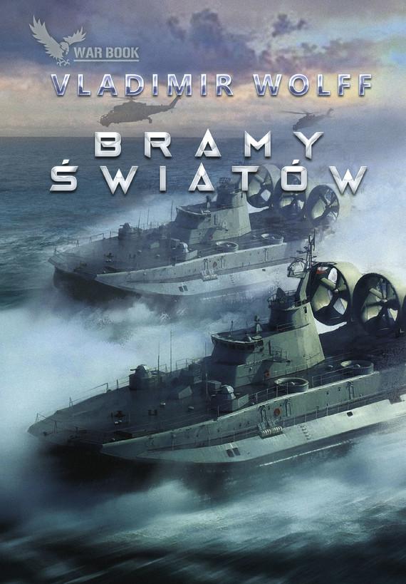 okładka Bramy światówebook | epub, mobi | Vladimir Wolff
