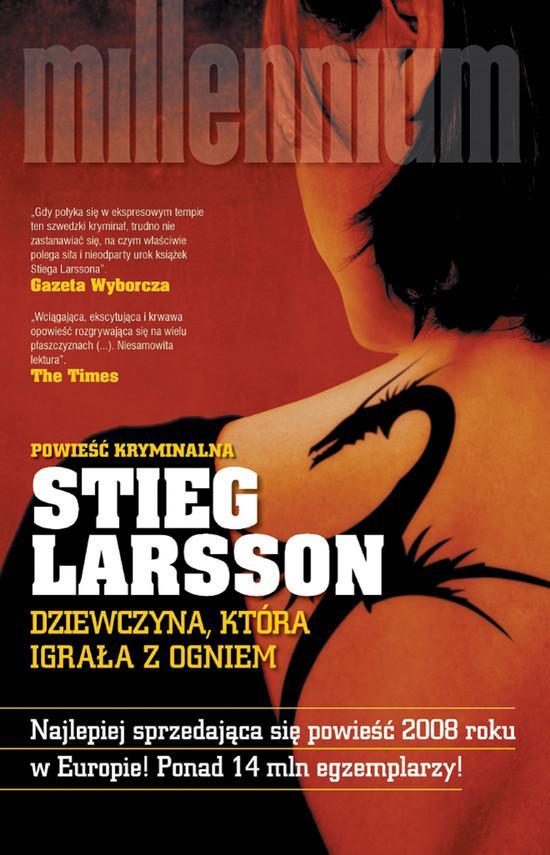 okładka Millennium (#2). Dziewczyna, która igrała z ogniem, Ebook | Stieg Larsson