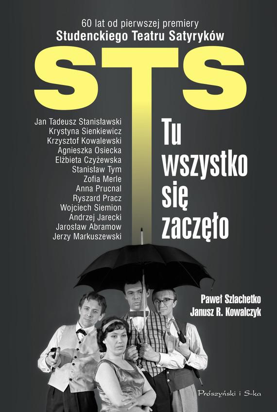 okładka STS -  tu wszystko się zaczęło, Ebook | Paweł Szlachetko, Janusz Kowalczyk