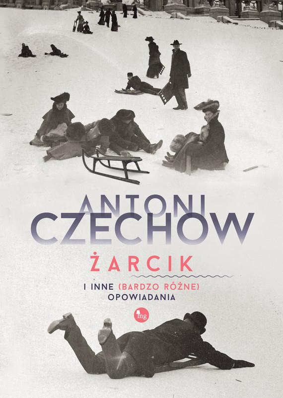 okładka Żarcik i inne (bardzo różne) opowiadaniaebook | epub, mobi | Antoni Czechow