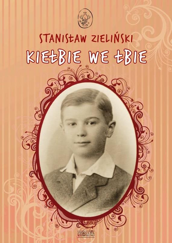 okładka Kiełbie we łbie, Ebook   Stanisław Zieliński