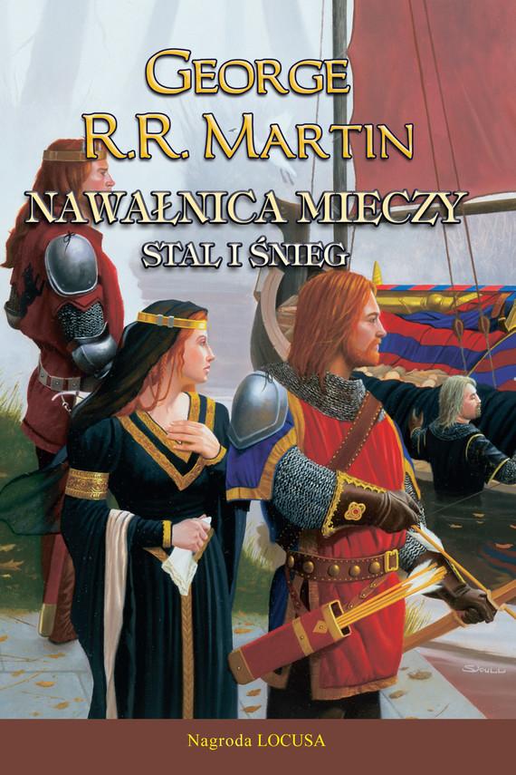 okładka Pieśń Lodu i Ognia. (#3). Nawałnica mieczy t.1 Stal i śnieg, Ebook | George R.R. Martin