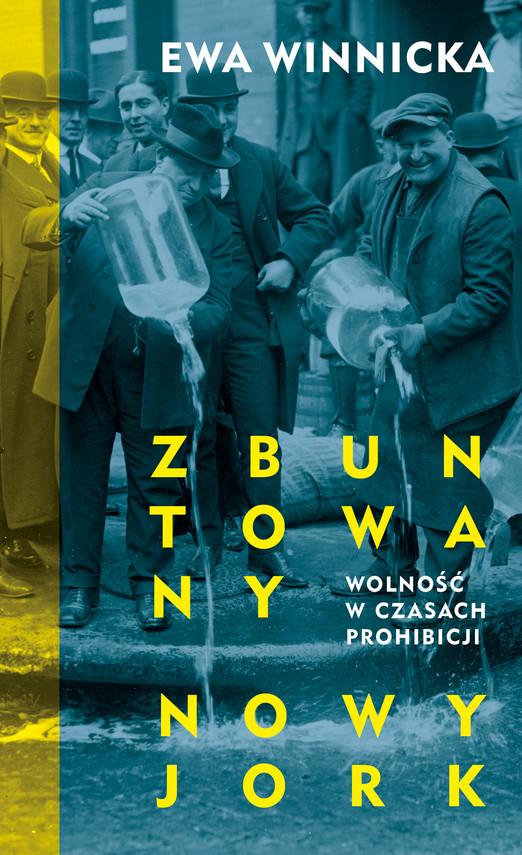 okładka Zbuntowany Nowy Jorkebook | epub, mobi | Ewa Winnicka