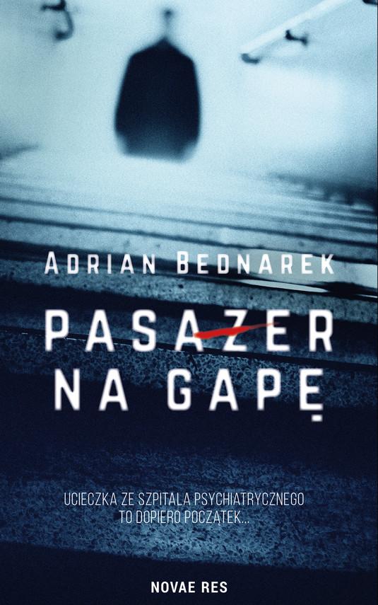 okładka Pasażer na gapęebook | epub, mobi | Adrian  Bednarek