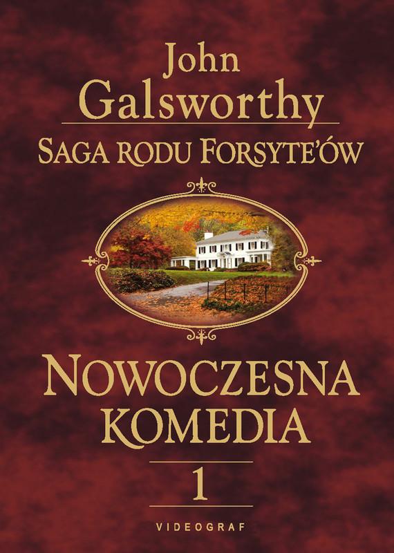 okładka Saga rodu Forsyte'ów. Nowoczesna komedia 1. Biała małpa, Ebook   John Galsworthy