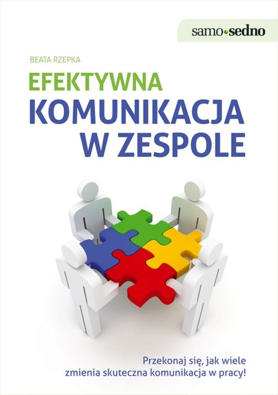 okładka Samo Sedno - Efektywna komunikacja w zespole, Ebook | Beata  Rzepka