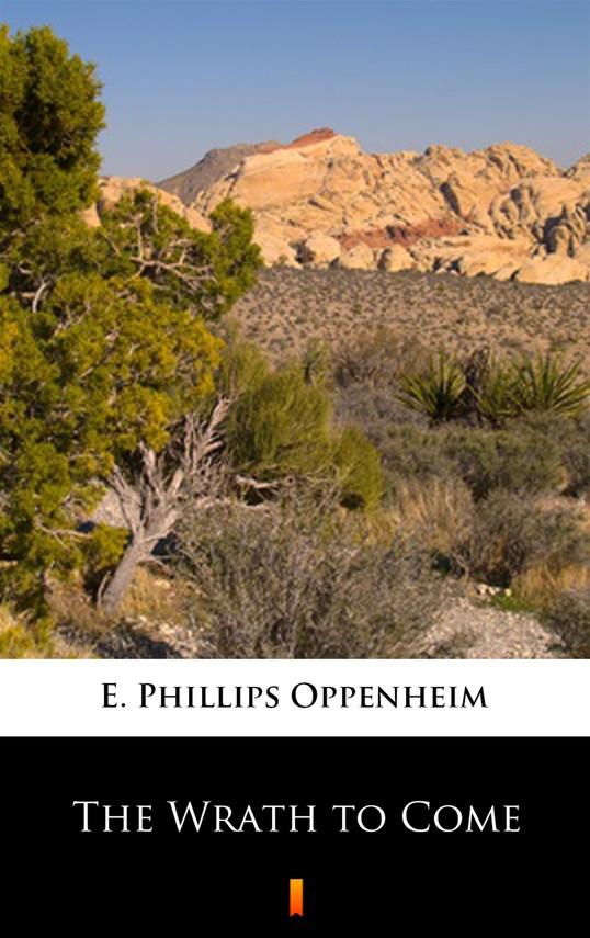 okładka The Wrath to Come, Ebook   E. Phillips Oppenheim