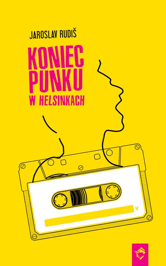 okładka Koniec punku w Helsinkach, Ebook   Jaroslav Rudiš
